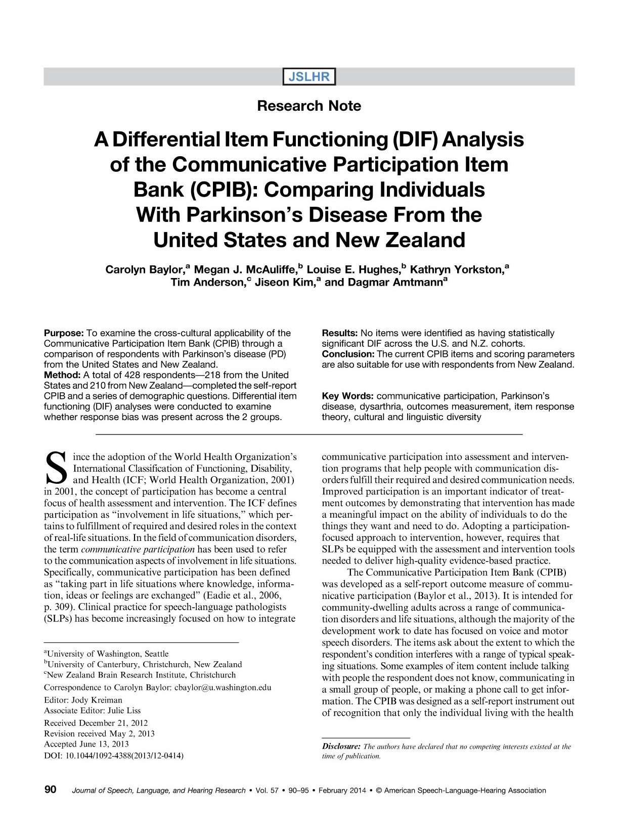 Download A differential item functioning (DIF) analysis of the Communicative Participation Item Bank (CPIB): Comparing individuals with Parkinson's disease from the United States and New Zealand.